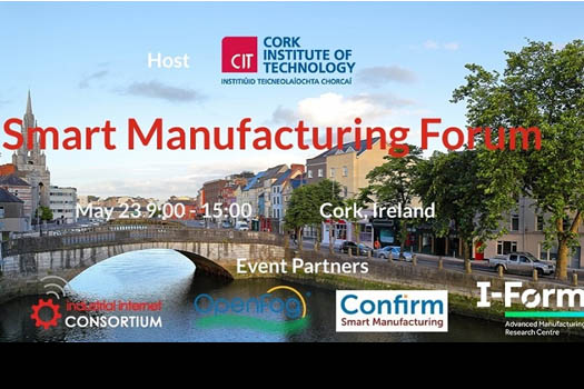 I-Form and Confirm partner with IIC on Smart Manufacturing Forum